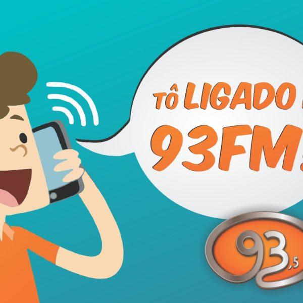 TÔ LIGADO NA 93FM